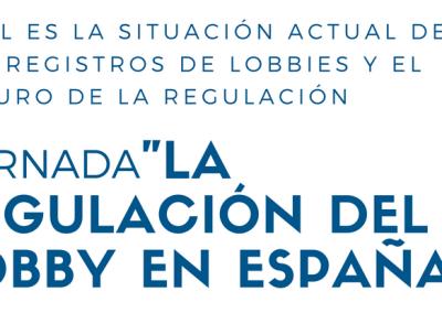 """APRI organiza la primera Jornada sobre """"La regulación del lobby en España"""""""