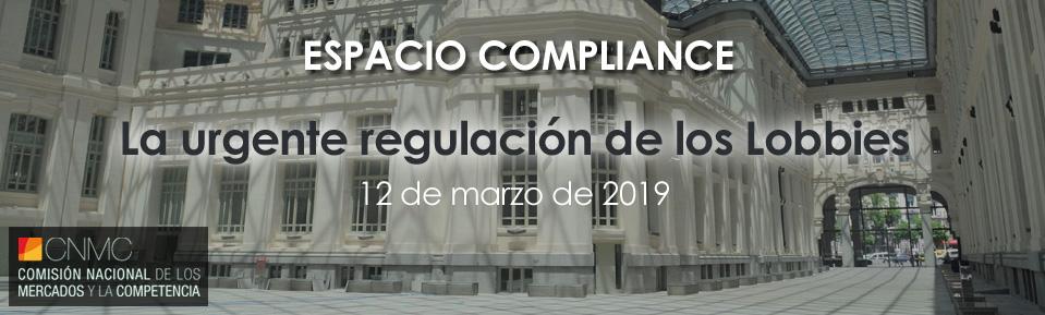 12 de marzo – Espacio Complience de la CNMC: La urgente regulación de los Lobbies
