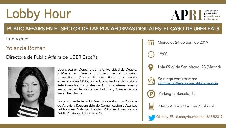 24 de abril  2019 – Lobby Hour: Public Affairs en el sector de las plataformas digitales: el caso de Uber Eats