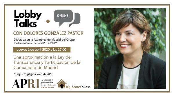 2 de abril 2020 – Lobby Talks: Una aproximación a la Ley de Transparencia y Participación de la Comunidad de Madrid