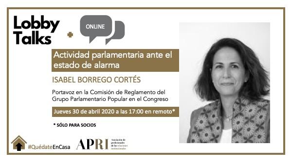 30 de abril 2020 – Actividad parlamentaria ante el estado de alarma con Isabel Borrego, Portavoz del Grupo Parlamentario Popular en la Comisión de Reglamento del Congreso