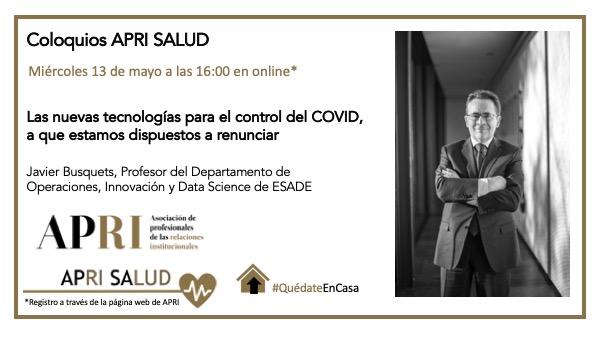 13 de mayo – APRI Salud: Las nuevas tecnologías para el control del COVID, a que estamos dispuestos a renunciar